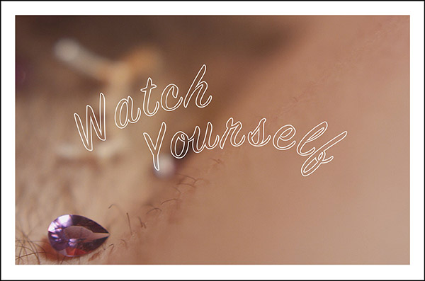 watch-yourself